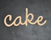 Cake Wedding or Birthday Sign