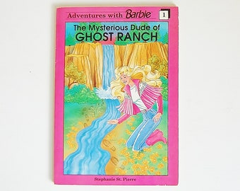 Barbie Book, Aventures With Barbie Book Number 1, Pink Book, The Mysterious Dude of Ghost Ranch