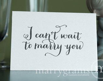 Wedding Card to Your Bride or Groom - I Can't Wait to Marry You - Wedding Day Card, Goes with Gift for Groom - Love Note Before I Do CS02