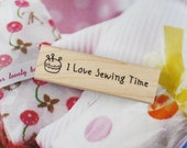 Handmade Label I Love Sewing Time Rubber Stamp