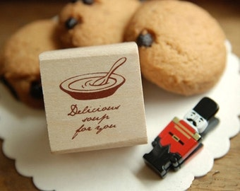 Delicious Soup Rubber Stamp