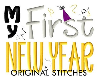 My First New Year Machine Embroidery Digital Design File 4x4 5x7 Baby's First