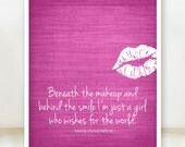 Marilyn Monroe Quote - Beneath the Makeup Art Poster - Hot Pink Background - 8x10 Print - You Can Choose the Background Color