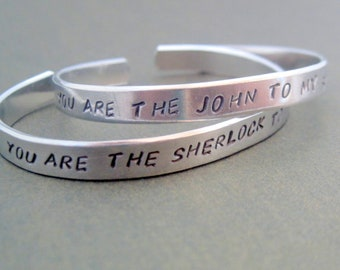 Friendship Bracelet - You Are The John To My Sherlock - Hand Stamped Aluminum Cuff - names are customizable