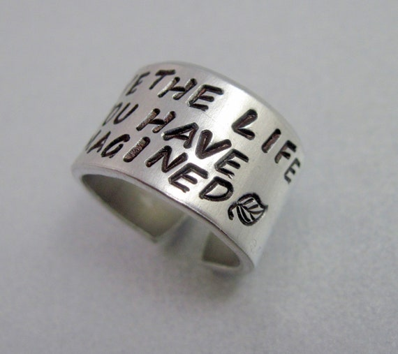 Thoreau Ring - Live The Life You Have Imagined- Hand Stamped Aluminum Ring - Customizable