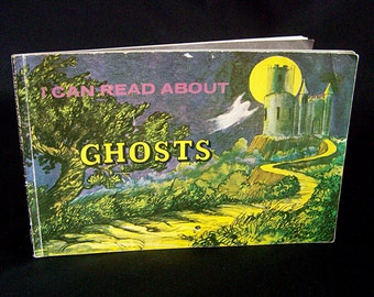 Vintage Halloween Book - I Can Read About Ghosts - 1975
