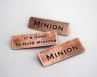 Its Good To Have Minions - Copper Pin Set