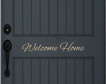Welcome Home - Vinyl Wall Art