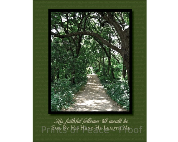 He Leadeth Me - His Faithful Follower I Would Be | 16 x 20 | Print Only, Downloadable, Framed, Mounted or Canvas Christian Hymn Wall Art