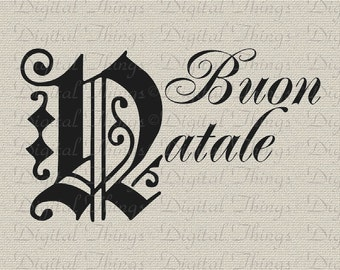 Italian Merry Christmas Buon Natale Holiday Decor Wall Decor Printable Digital Download for Iron on Transfer Fabric Pillows Tea Towels DT446