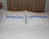 Great Wedding Gift Idea, Lovely Quote - When I saw you I fell in love - Couples Pillowcases, Hand Painted, Bedroom Decor