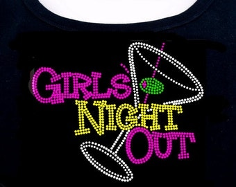 Girls Night Out RHINESTONE t-shirt tank top sweatshirt S M L XL 2XL - Drinking Bachelorette Bridal Martini Alcohol Bling