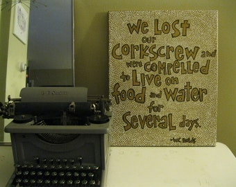 Painted Quote Canvas - Lost Our Corkscrew - Wine Lover - Polka Dots - WC Fields