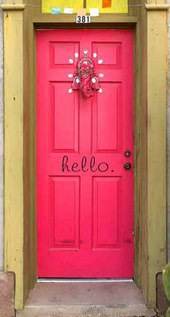 Front Door Wall Decal-hello. for your front door - Vinyl Wall Saying, Shabby Chic, Home Decor, Cute Wall Art
