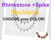 painted rhinestone Spike necklace Pick Your Color silver spike earrings too Single Color