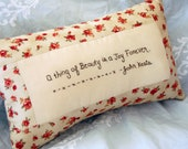 A Thing of Beauty... John Keats Pillow