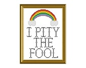 PDF PATTERN ONLY - I pity the fool - counted cross stitch sampler  5x7