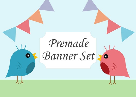 Premade Banners OOAK Banners Banner Bunting Bird Banner Bird Logo Custom Logo Custom Banner Premade Banner Set Branding Package Logo Package