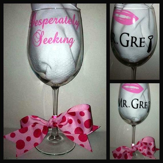 50 Shades of Grey -Desperately Seeking Mr. Grey Wine Glass with Ribbon