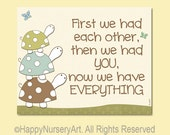 Turtles nursery art print, first we had each other, brown, green, light blue, cream, unisex baby wall art, boys, girls room, love quote