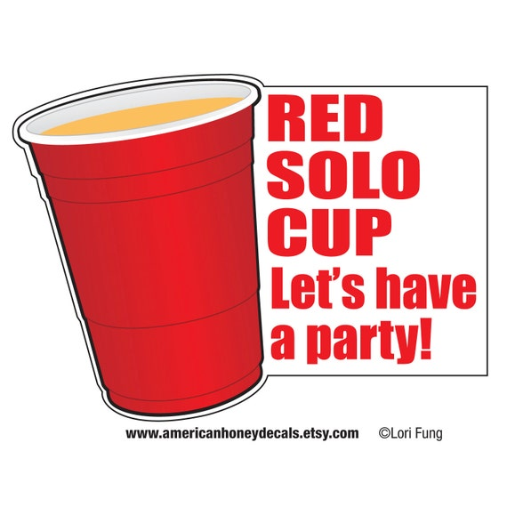 Tops Solo Cup Clip Art : Items similar to red solo cup let s have a party decal on etsy