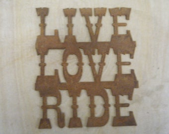 FREE SHIPPING Rusted Rustic Metal Live Love Ride Sign