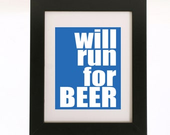 will run for beer wall art 8x10 custom color print