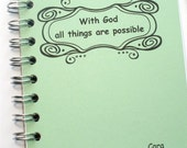 Personalized LINED Journal  With God all things are Possible -- Custom Cover Choice