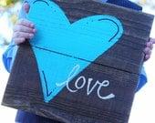 love reclaimed wood sign