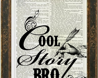 Shakespeare Cool Story Bro Print on repurposed  Shakespeare Play Page mixed media digital