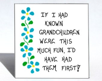 Grandmother Gift - Fridge Magnet - Quote, Grandma, Oma, Granny, Nana, grandchildren, Blue flowers