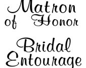 1 Wedding Party or Bridal Party Iron On Tshirt Transfer