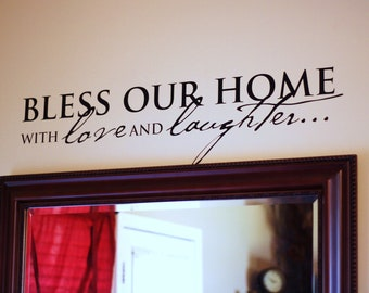Bless Our Home with Love & Laughter Vinyl Saying
