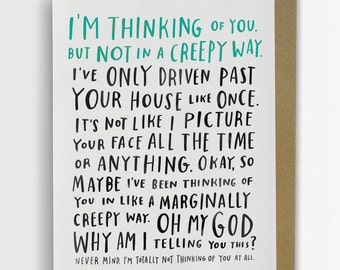 Awkward Thinking Of You Card, Funny Love Card / No. 150-C