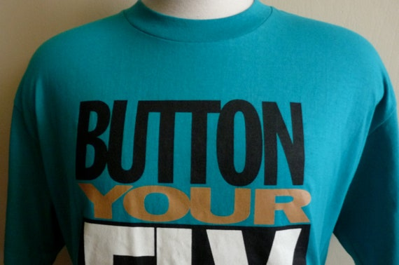 """vintage 90's LEVI'S 501 Jeans """"button your fly"""" print graphic teal blue green t-shirt, oversized print, men's unisex tee shirt, slogan tee"""