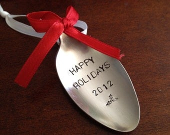 Recycled Silverware Spoon Christmas Ornament Hand Stamped  Happy Holidays 2012