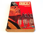 Duce The Rise and Fall of Mussolini by Richard Collier