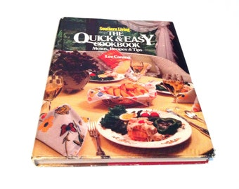 Southern Living, The Quick and Easy Cookbook by Lee Cannon, 70's Cookbook, Southern Cooking, Vintage Cookbook, Menus, Recipes, and Tips