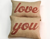 Valentine Gift for Husband - Burlap Pillow - Love You 2 Pillow Set - 12 x 16 Inches Each - Wedding Gift - Custom Made