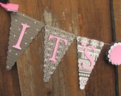 Black, Pink, Gray and White Ita Girl Banner, Baby Shower Banner, Baby Shower Decorations,