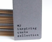 Unique MOLESKINE® Cahier Notebook; Hand screen printed cover with 'my inspiring quote collection'; Quote Book; Typography; Cool notebooks