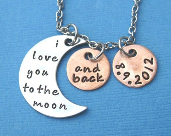 I Love You to the Moon and Back Necklace with Date - Custom Mommy Necklace Anniversary Birthday Wedding Mother's Day