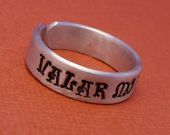 All Men Must Die - Valar Morghulis - A Hand Stamped Aluminum Ring