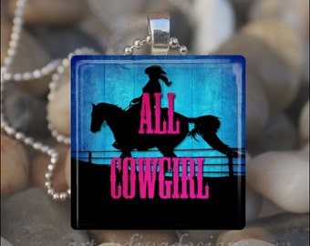 ALL COWGIRL Cowgirls Rock Country Horse Farm Glass Tile Pendant Necklace Keyring