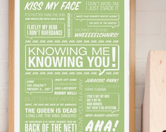 Alan Partridge Print, TV Quote Print, Typographic Print, Knowing Me Knowing You, British Comedy. Alan Partridge Gift