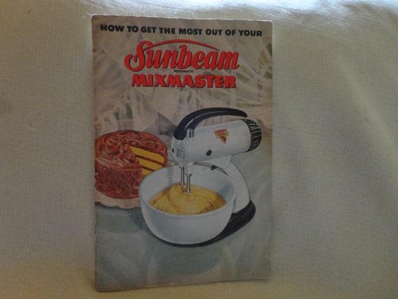sunbeam mixmaster legacy edition manual