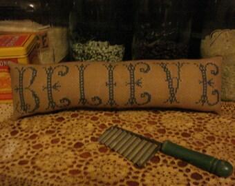 Primitive Needlpoint BELIEVE Cupboard Tuck