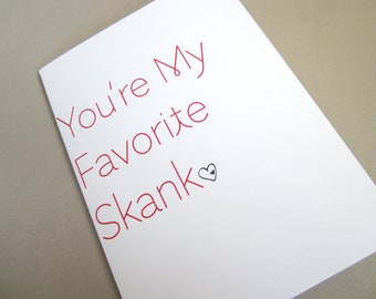 "Funny Card, Card for friend - ""Fave S"""