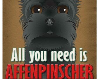 Affenpinscher Art Print - All You Need is Affenpinscher Love Poster 11x14 - Dogs Incorporated