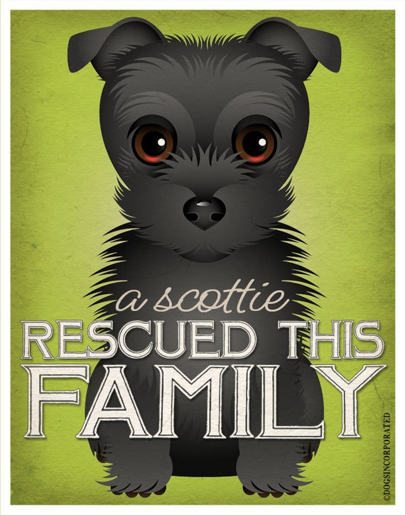 A Scottie Rescued This Family 11x14 - Custom Dog Print - Personalize with Your Dog's Name